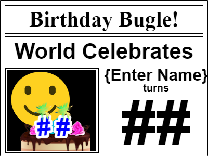 Birthday Bugle Newspaper Headline