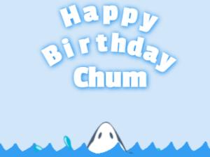 Happy birthday shark and birthday cake chum