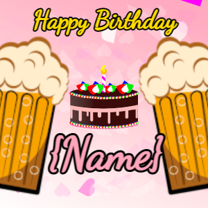 Pink Beer Birthday GIF and cake