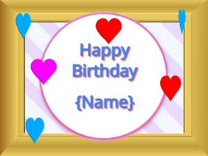 Golden picture frame around a hearts birthday message