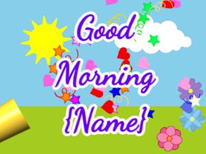 Good Morning Confetti Shoutout